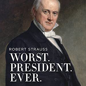 Worst. President. Ever. Audiobook