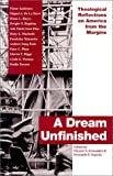 A Dream Unfinished, Eleazar S. Fernandez and Fernando F. Segovia, 1570753679