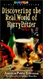 Discovering the Real World of Harry Potter [VHS]
