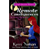 Remote Consequences (Working Stiff Mysteries Book 1)