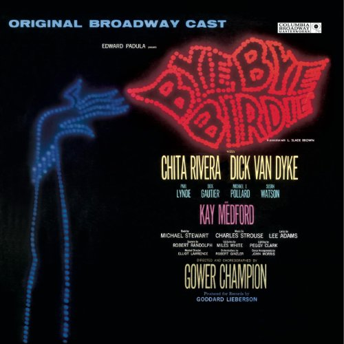 bye bye birdie original broadway cast by original