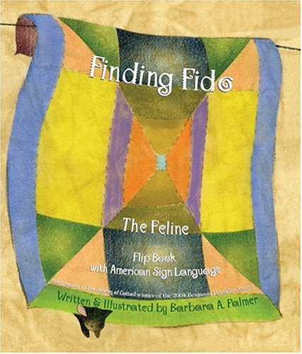 Finding Fido The Feline: Flip Book With American Sign Language