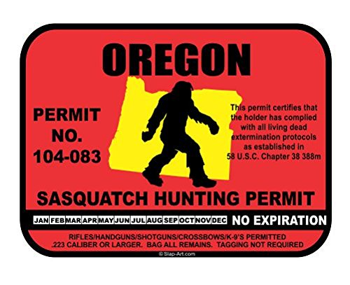 Oregon Sasquatch Hunting Permit License Bigfoot Vinyl Sticker Decal