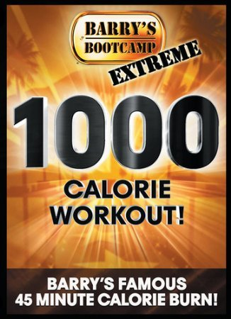 Barry's Bootcamp Extreme 1000 Calorie Workout! DVD: Barry's Famous 45 Minute Calorie Burn ()