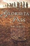 Glorieta Pass, P. G. Nagle, 0312865481