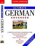 Ultimate German Advantage, Crown Publishing Group Staff and Living Language Staff, 0609802526