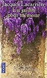 Un jardin pour mémoire par Lacarrière