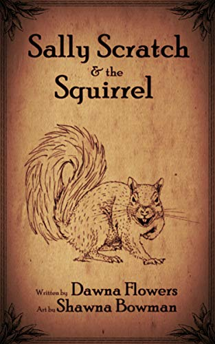 (Sally Scratch and the Squirrel (Horror Shorts Book 7))
