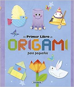 Mi primer libro de origami para pequeños 100 manualidades: Amazon.es: Susaeta Ediciones S A: Libros