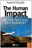 The Human Impact: On the natural environmentFifth Edition