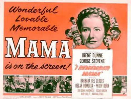 I Remember Mama Irene Dunne Barbara Bel Geddes 22X28 Movie Poster ...