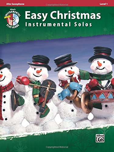 Easy Christmas Instrumental Solos, Level 1: Alto Sax, Book & CD (Easy Instrumental Solos Series)
