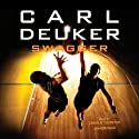 Swagger Audiobook by Carl Deuker Narrated by Charlie Thurston
