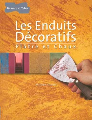 Les Enduits Décoratifs : Plâtre et chaux