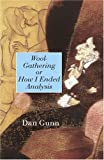 Wool-Gathering or How I Ended Analysis, Gunn, Daniel, 1583912789