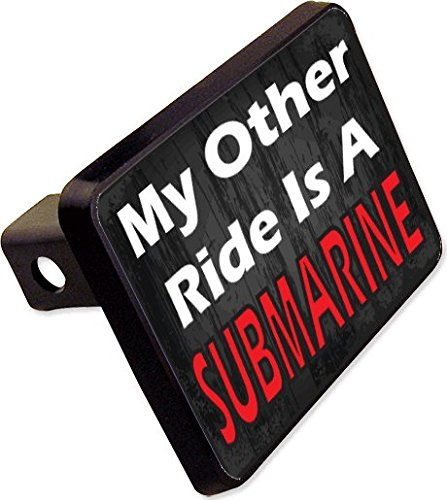 MY OTHER RIDE IS A SUBMARINE Trailer Hitch Cover Plug Funny Novelty cheapyardsigns