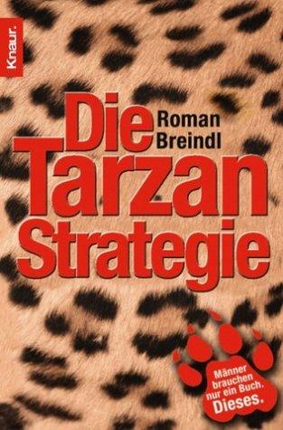Die Tarzan-Strategie