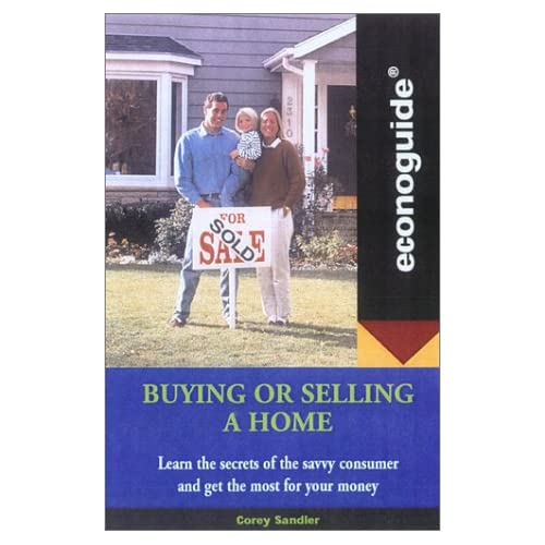 Econoguide Buying and Selling a Home Corey Sandler