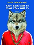 #7: They Can't Kill Us Until They Kill Us
