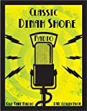 91 Classic TV Star Dinah Shore Old Time Radio Broadcasts on DVD (over 32 hours 24 minutes running time)