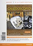 Caleidoscopio, Books a la Carte Edition 1st Edition