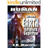 When Earth Reigned Supreme (The Human Chronicles Saga Book 12)