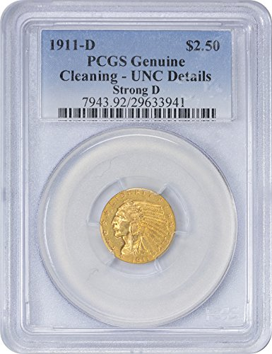 1911 D Gold Indian, Strong D Two and a half Dollar Genuine (Cleaning - UNC Details) PCGS