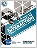 A Review of Human-Automation Interaction Failures and Lessons Learned, Thomas Sheridan and Eric Nadler, 1494877333