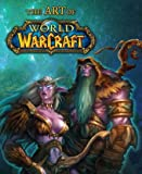 The Art of World of Warcraft, BradyGames Staff, 0744007259