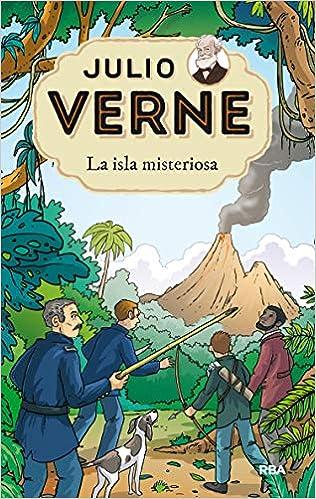 Julio Verne 10. La isla misteriosa. (INOLVIDABLES)