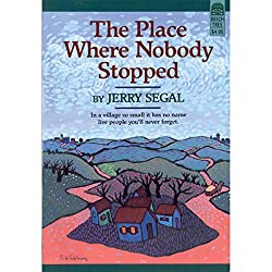 The Place Where Nobody Stopped