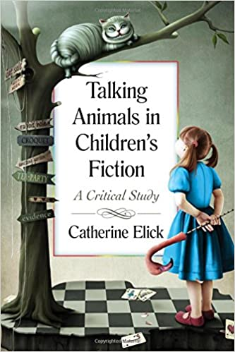 Book Talking Animals in Children's Fiction: A Critical Study