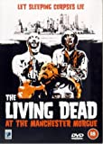 The Living Dead At Manchester Morgue [DVD]