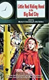 img - for LIttle Red Riding Hood in the Big Bad City book / textbook / text book