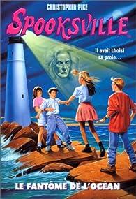Spooksville, tome 2 : Le fantôme de l'océan par Christopher Pike