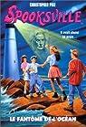 Spooksville, tome 2 : Le fantôme de l'océan par Médina