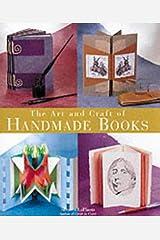 The Art & Craft of Handmade Books Hardcover