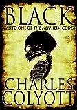 Black -- Canto I of The Nephilim Codex