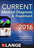 CURRENT Medical Diagnosis and Treatment 2016 (LANGE CURRENT Series)