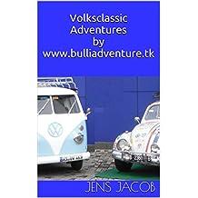 Volksclassic Adventuresby www.bulliadventure.tk: The Catalog