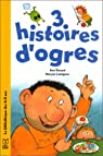 3 histoires d'ogres par Rocard