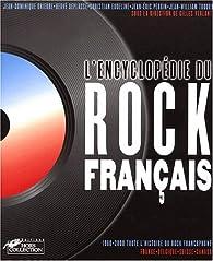 Encyclopédie du rock français par Jean-Dominique Brierre