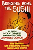 Bringing Home the Sushi : An Inside Look at Japanese Business Through Japanese Comics, , 0963433520