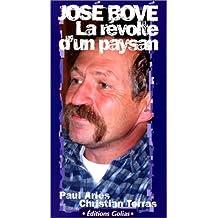 Jose bove, le combat d'un paysan revolte