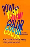 Power Color!, Julia M. Busch and Hollye Davidson, 0963290711
