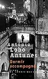 Le Livre des chroniques, tome II : Dormir accompagné par Lobo Antunes