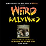 Weird Hollywood, Joe Oesterle, 1402754604
