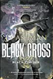 img - for Black Cross: First book from the tales of the Black Powder Wars (Volume 1) book / textbook / text book