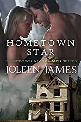 Hometown Star (Hometown Alaska Men Book 1)