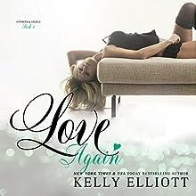 Love Again Audiobook by Kelly Elliott Narrated by Paula Hoffman, Aaron Abano